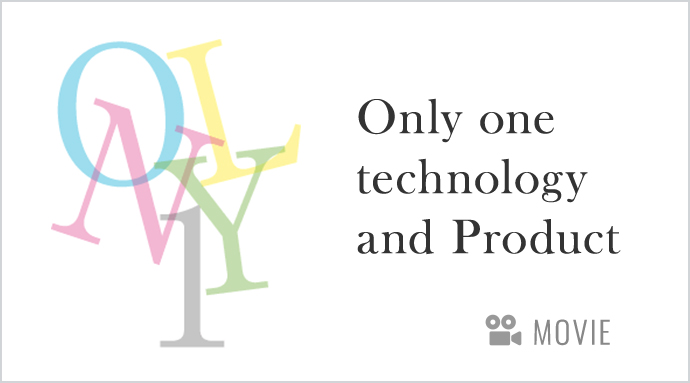 Only one technology and Product